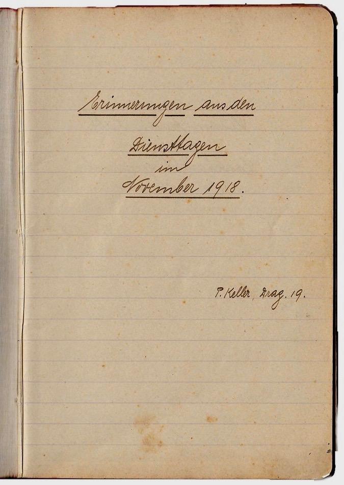 GROSSVATERS TAGEBUCH: «Erinnerungen aus den Diensttagen im November 1918» von Paul Keller. (Foto: zvg)